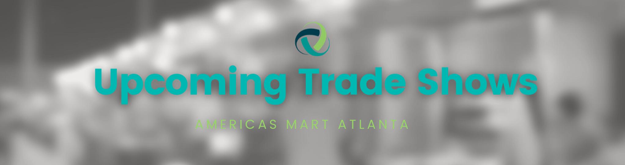 Upcoming Trade Shows